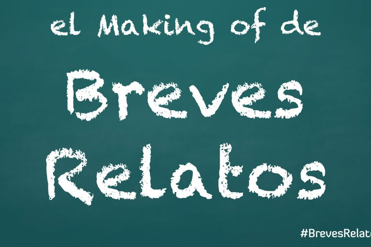 Making-of Breves Relatos