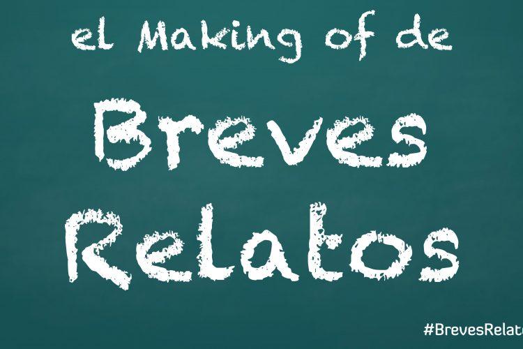 Making-of Breves Relatos