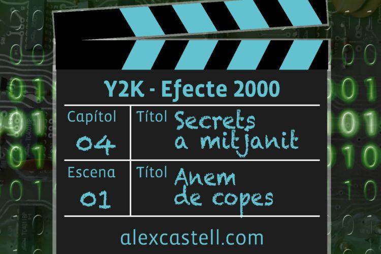 Capítol 4 Escena 1 Y2K