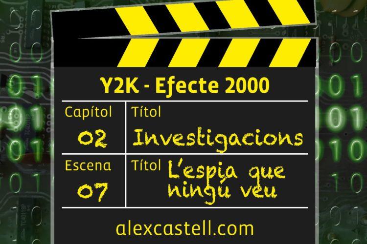 Capítol 2 Escena 7 Y2K