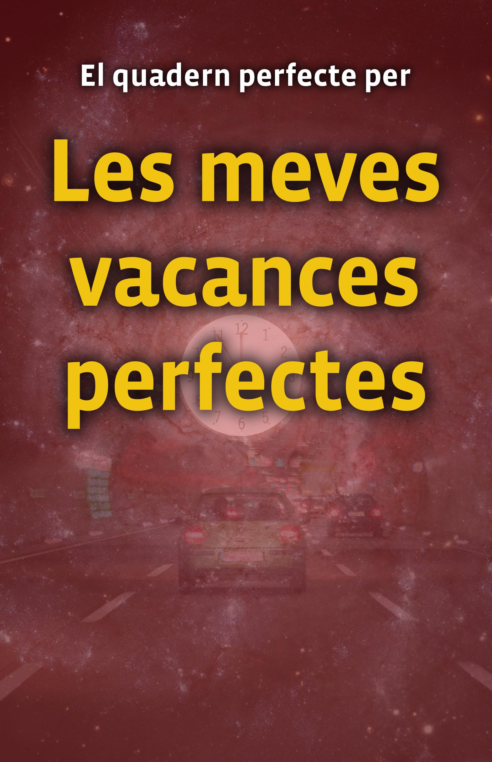 Quadern Les Meves Vacances Perfectes-vermell
